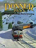 Donner Pass, by John R. Signor